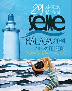 29 Congreso Nacional de la SEME - Málaga - 20 a 22 Febrero 2014